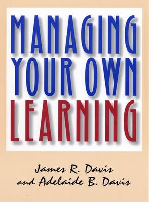 Managing Your Own Learning (Paperback)