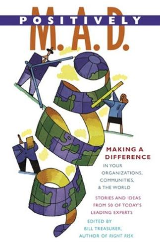 POSITIVELY MAD - MAKING A DIFF (Paperback)