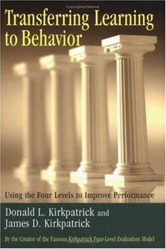 Transferring Learning to Behaviour; Using the Four Levels to Improve Performance (Hardback)