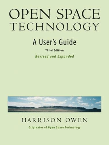 Open Space Technology. A User's Guide.: A User's Guide. (Paperback)
