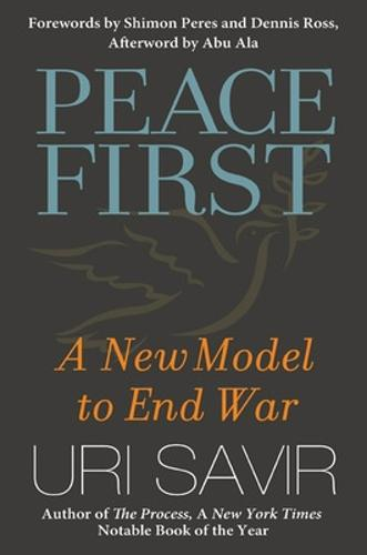 Peace First: A New Model to End War (Hardback)