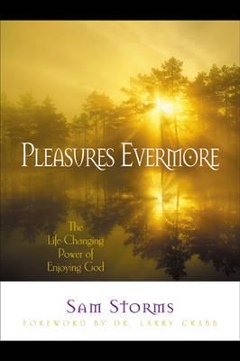 Pleasures Evermore (Paperback)