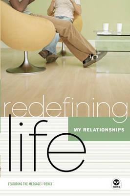 My Relationships - Redefining Life (Paperback)