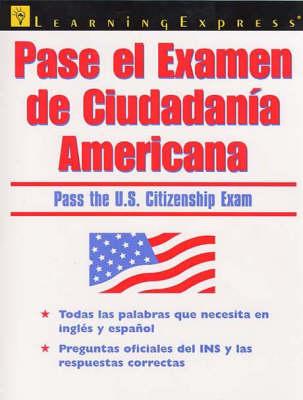 Pasa el Examen de Ciudadania Americana (Paperback)