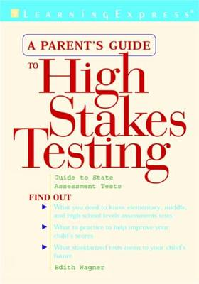 Parents Guide to High Stakes Testing (Paperback)