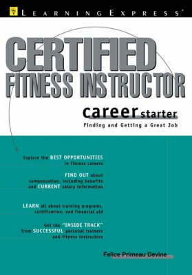 Certified Fitness Trainer Career Starter (Paperback)