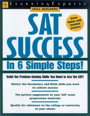 SAT Success in 6 Simple Steps! (Paperback)