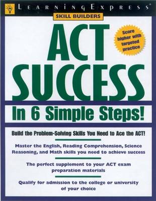 Act Success in 6 Simple Steps! (Paperback)