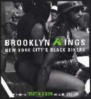 Brooklyn Kings: New York City's Black Bikers (Hardback)