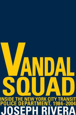 Vandal Squad (Hardback)
