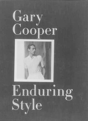 Gary Cooper: Enduring Style (Hardback)