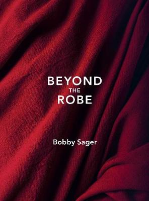 Beyond The Robe (Hardback)
