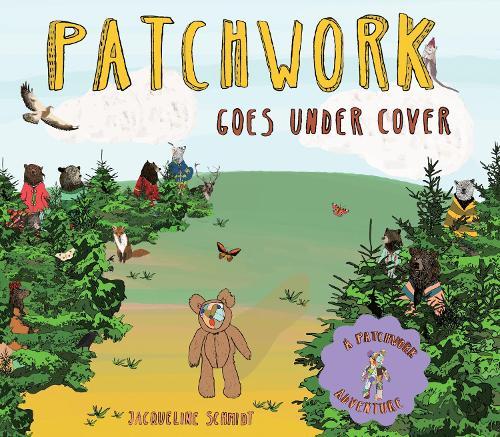 Patchwork Goes Under Cover (Hardback)
