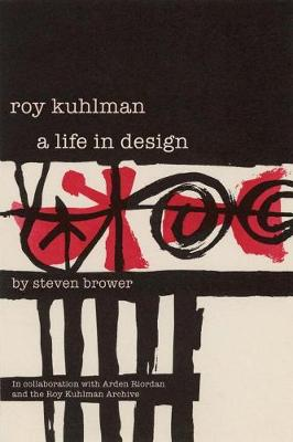 Roy Kuhlman: A Life in Design (Paperback)