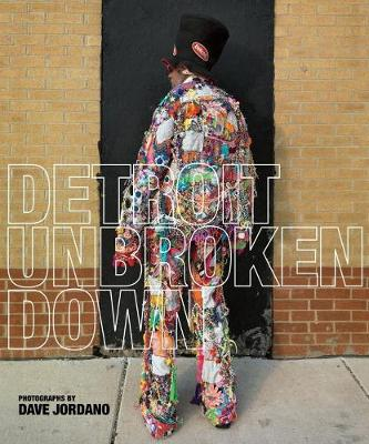 Detroit: Unbroken Down (Hardback)