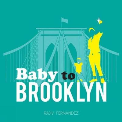 Baby To Brooklyn (Board book)