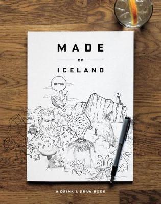 Made Of Iceland: A Drink & Draw Book (Hardback)