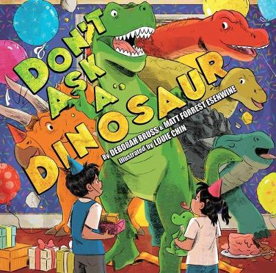 Don't Ask A Dinosaur (Hardback)