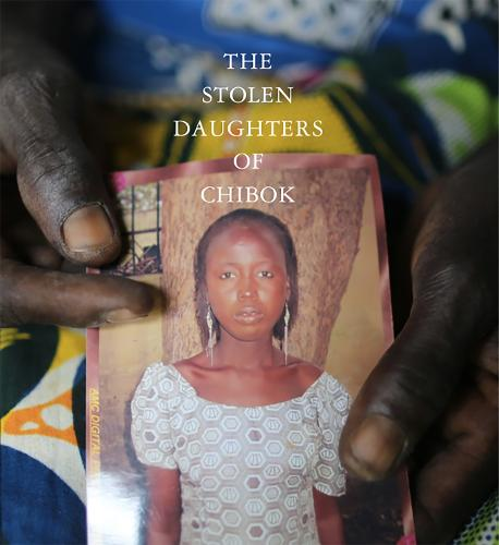 The Daughters Of Chibok: Tragedy and Resilience in Nigeria's Northwest (Hardback)