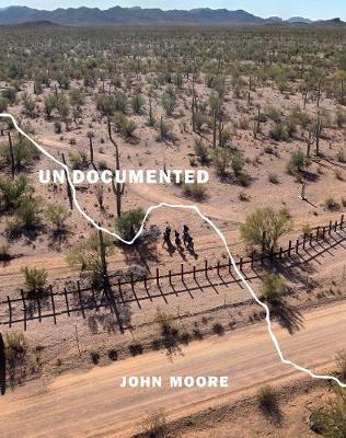 Undocumented: Immigration and the Militarization of the U.S.-Mexico Border (Hardback)