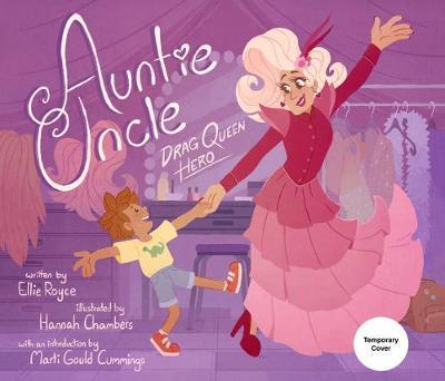 Auntie Uncle: Drag Queen Hero (Hardback)