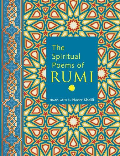 The Spiritual Poems of Rumi (Hardback)