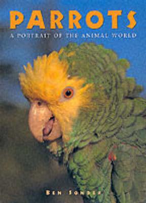 Parrots - Todtri portrait of the animal world series (Hardback)
