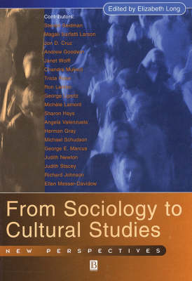 From Sociology to Cultural Studies: New Perspectives (Paperback)