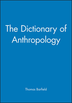 The Dictionary of Anthropology (Paperback)