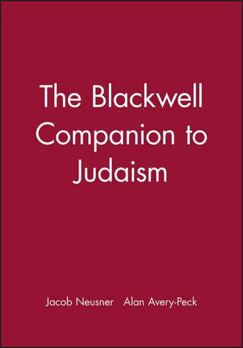 The Blackwell Companion to Judaism - Blackwell Companions to Religion (Paperback)