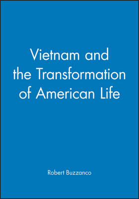 Vietnam and the Transformation of American Life - Problems in American History (Paperback)