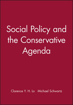 Social Policy and the Conservative Agenda (Paperback)