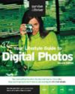 Your Lifestyle Guide to Digital Photos (Paperback)