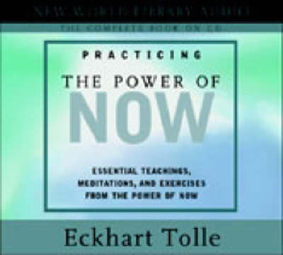 Practicing the Power of Now (CD-Audio)