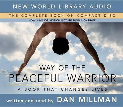 Way of the Peaceful Warrior: A Book That Changes Lives (CD-Audio)