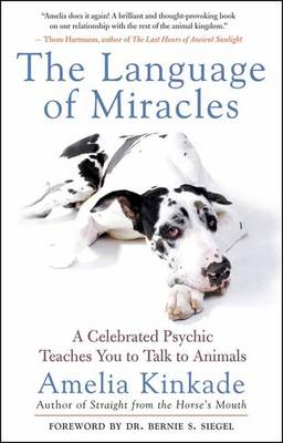 The Language of Miracles: A Celebrated Psychic Teaches You to Talk to Animals (Paperback)
