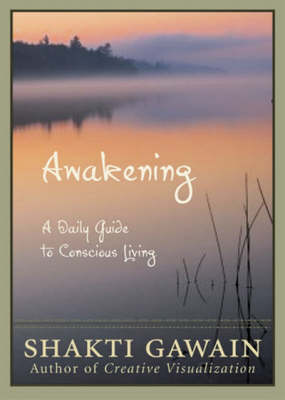 Awakening: A Daily Guide to Conscious Living (Paperback)