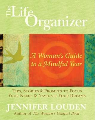 Life Organizer: A Woman's Guide to a Mindful Year (Hardback)