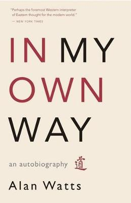 In My Own Way: An Autobiography (Paperback)