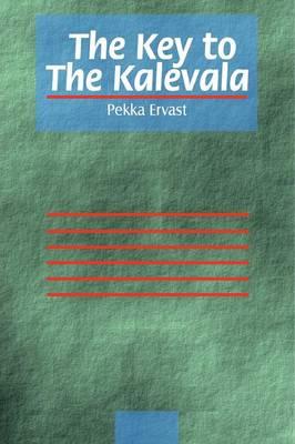 The Key to the Kalevala (Paperback)