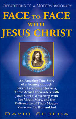 Face to Face with Jesus Christ (Paperback)