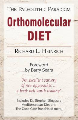 Orthomolecular Diet: The Paleolithic Paradigm (Paperback)