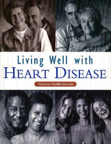 Living Well with Heart Disease (Paperback)