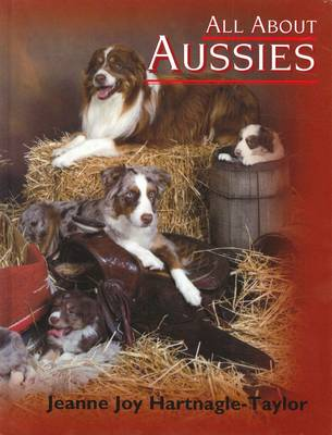 All About Aussies: The Austral (Hardback)