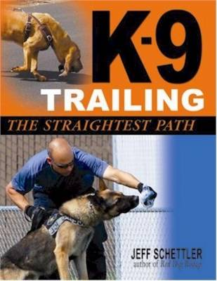 K-9 Trailing: The Straightest Path (Paperback)