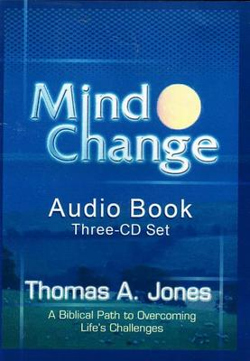 Mind Change: A Biblical Path to Overcoming Life's Challenges (CD-Audio)