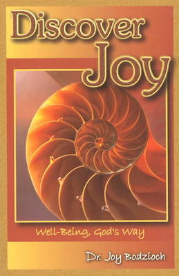 Discover Joy: Well-Being, God's Way (Paperback)