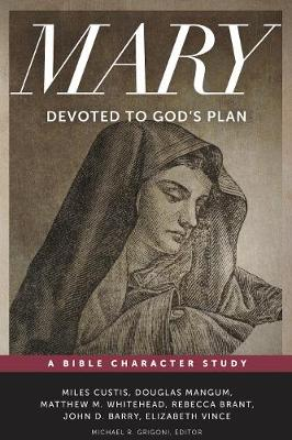 Mary: Devoted to God's Plan (Paperback)