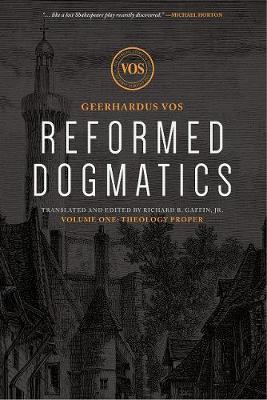 Reformed Dogmatics: Theology Proper (Hardback)