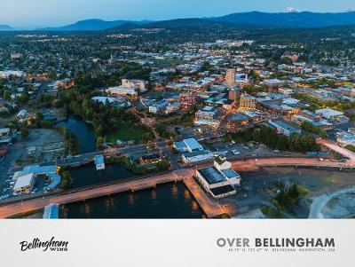 Over Bellingham: 48.75N, 122.4W - Bellingham, Washington, USA (Paperback)
